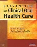 David P. Cappelli Prevention In Clinical Oral Health Care