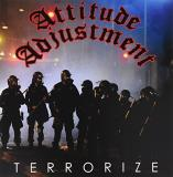 Attitude Adjustment Terrorize