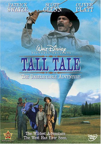Tall Tale The Unbelieveable A Tall Tale The Unbelieveable A Tall Tale The Unbelieveable A