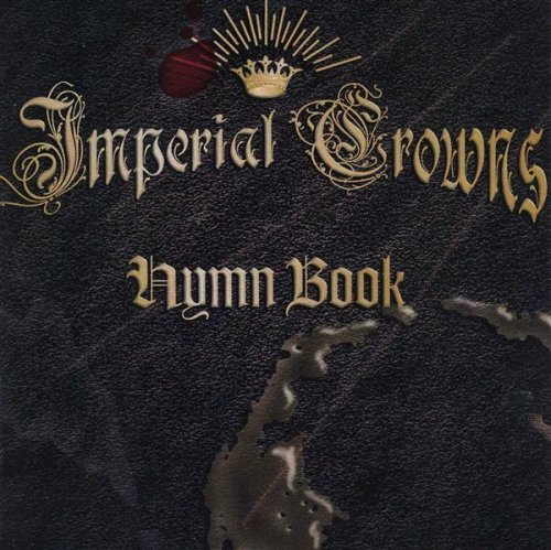 Imperial Crowns Hymn Book