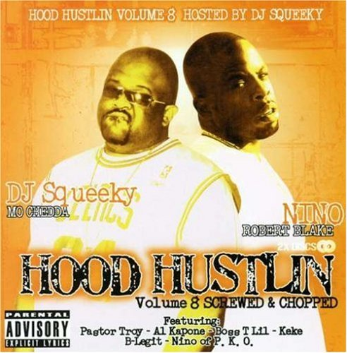 Nino & Dj Squeeky Vol. 8 Hood Hustlin' Explicit Version