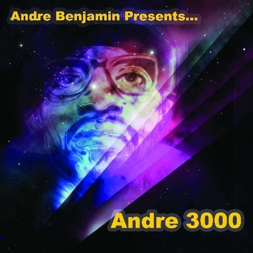 Andre 3000 Andre Benjamin Presents Explicit Version