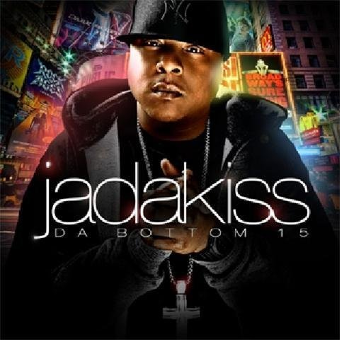 Jadakiss Da Bottom 15 Explicit Version
