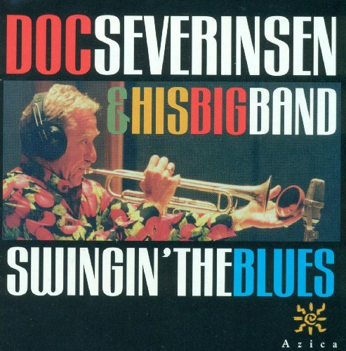 Doc & His Famous Bi Severinsen Swingin' The Blues