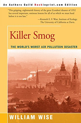 william-wise-killer-smog-the-worlds-worst-air-pollution-disaster