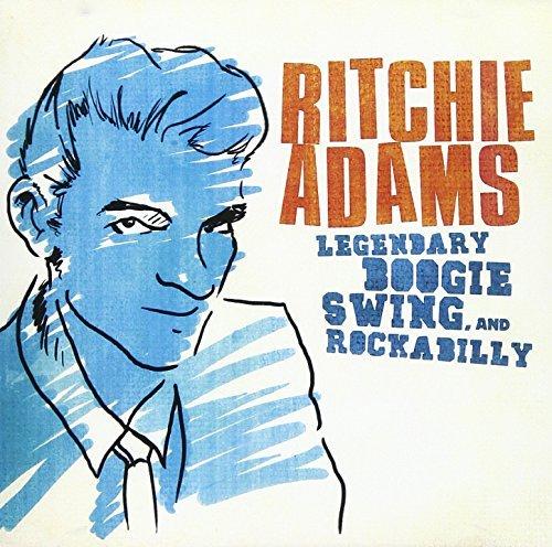 Ritchie Adams/Legendary Swing Boogie & Rocka@Cd-R