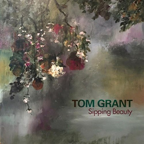 Tom Grant/Sipping Beauty