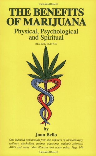 Joan Bello The Benefits Of Marijuana Physical Psychological