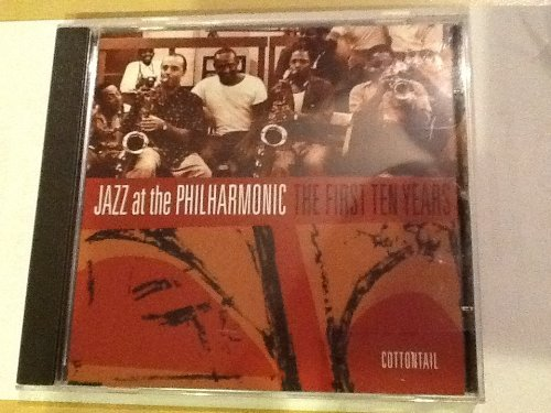 Jazz At The Philharmonic The First Ten Years