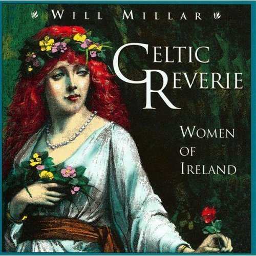 Will Millar Cetlic Reverie Women Of Ireland