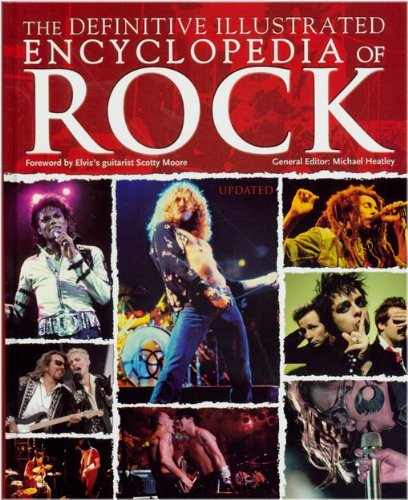 Michael Heatley The Definitive Illustrated Encyclopedia Of Rock