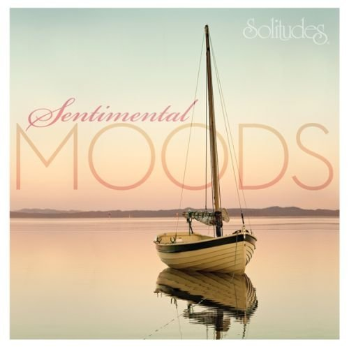 Solitudes Sentimental Moods