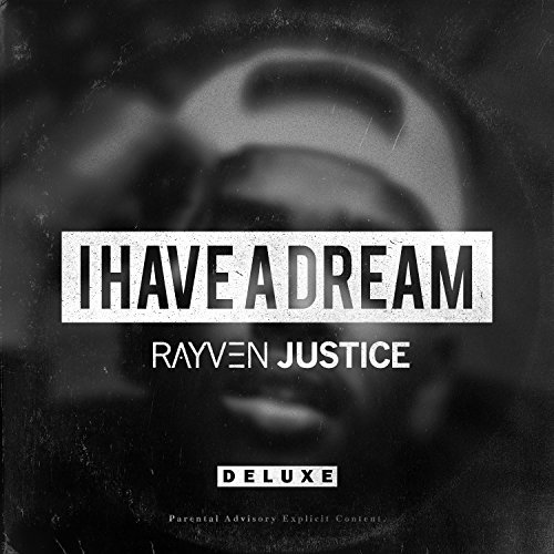 Rayven Justice Have A Dream Explicit