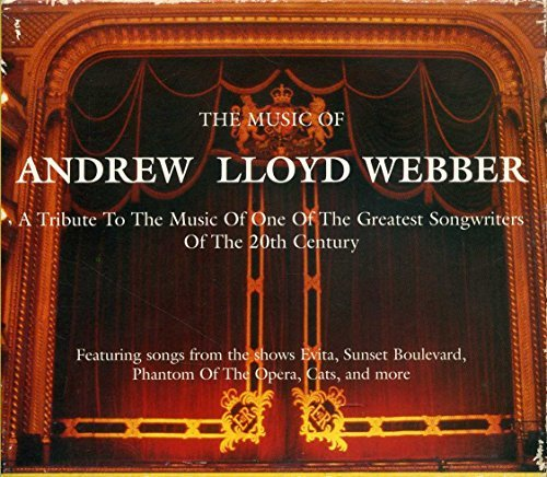 Music Of Andrew Lloyd Webber Music Of Andrew Lloyd Webber
