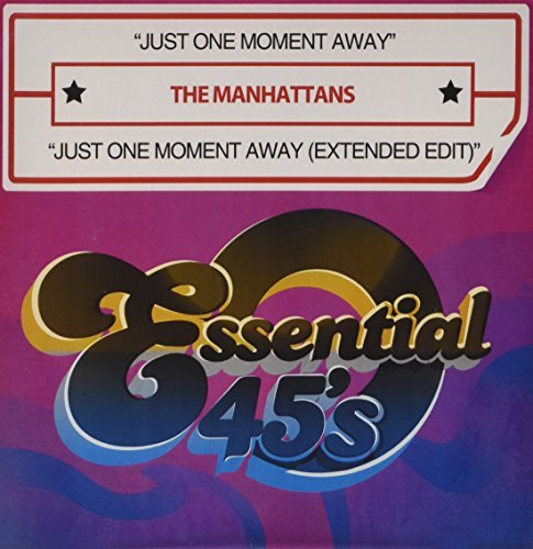 Manhattans/Just One Moment Away/Just One@Cd-R@Digital 45