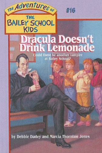 Debbie Dadey Dracula Doesn't Drink Lemonade