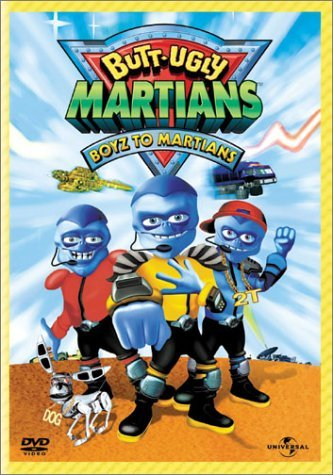 Butt Ugly Martians Boyz To Martians Clr Nr