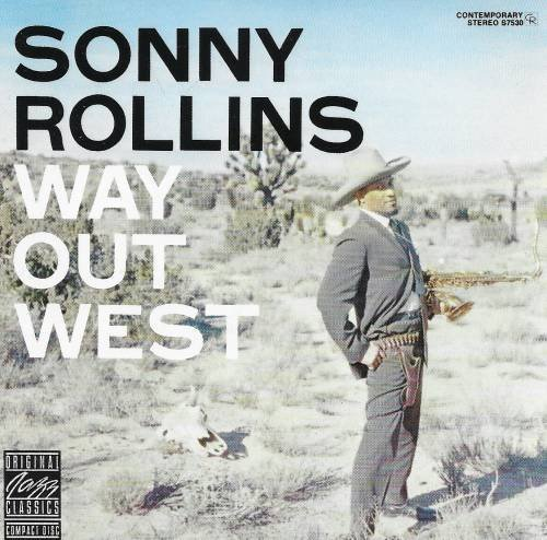 Rollins Sonny Way Out West