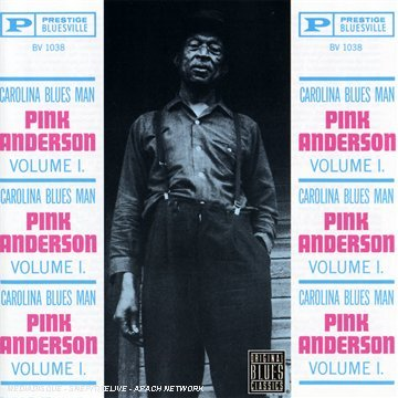 Pink Anderson Vol. 1 Carolina Blues Man