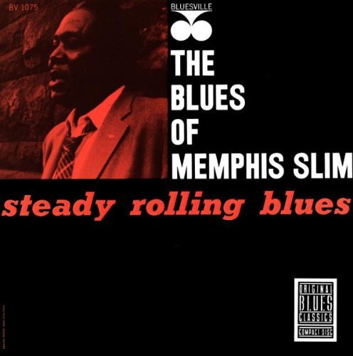 Memphis Slim Steady Rolling Blues