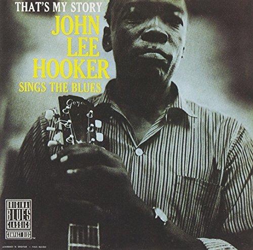 john-lee-hooker-sings-the-blues-thats-my-stor