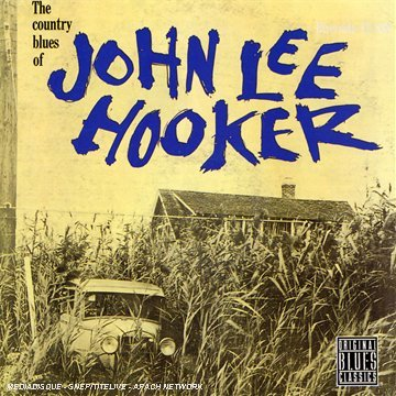 John Lee Hooker Country Blues Of