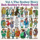 bob-frisco-scobey-band-vol-1-scobeys-story