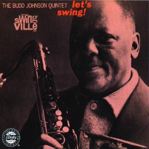 Bud Quintet Johnson/Lets Swing