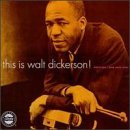 Walt Dickerson This Is Walt Dickerson! Lmtd Ed.