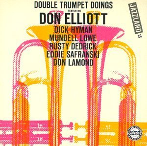 Don Elliot Double Trumpet Doings