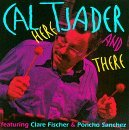 Cal Tjader Here & There Feat. Fischer Sanchez