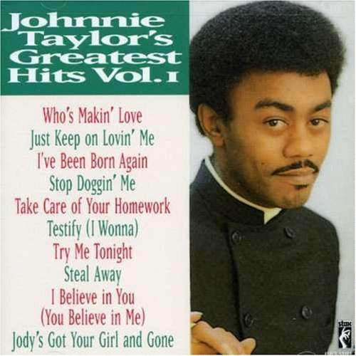 Johnnie Taylor Greatest Hits
