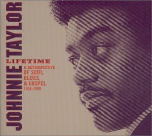 Johnnie Taylor Lifetime 3 CD