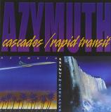 Azymuth Cascades Rapid Transit 2 On 1
