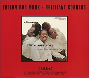 Thelonious Monk Brilliant Corners Remastered