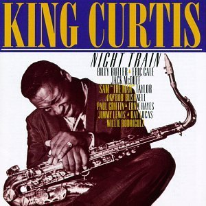 king-curtis-night-train