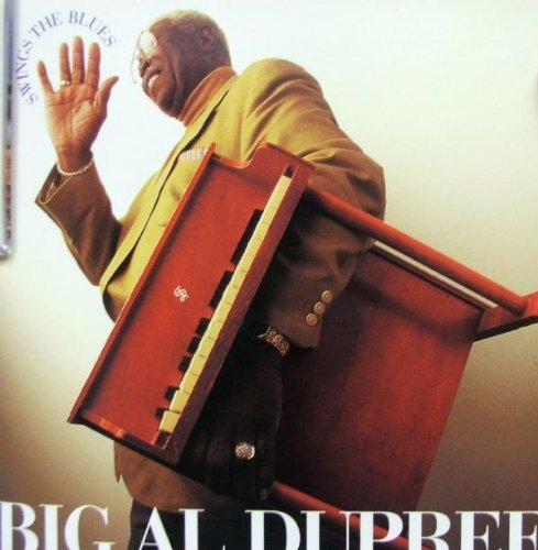 Big Al Dupree Swings The Blues