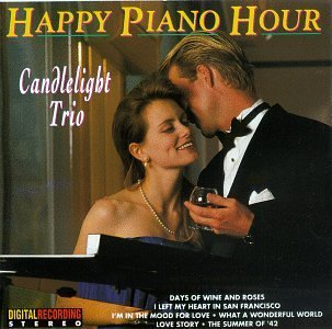 Candlelight Trio/Happy Piano Hour