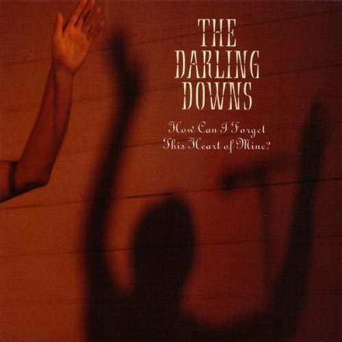 darling-downs-how-can-i-forget-this-heart-of