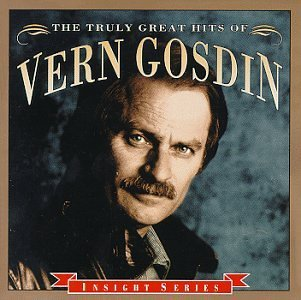 Vern Gosdin Truly Greatest Hits