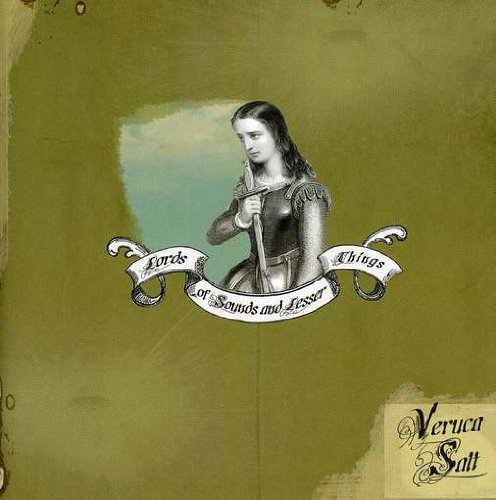 Veruca Salt Lords Of Sounds & Lesser Thing