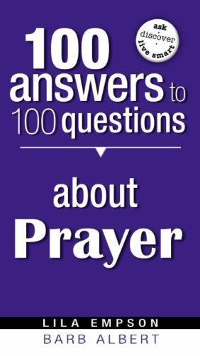 Lila Empson 100 Answers To 100 Questions About Prayer