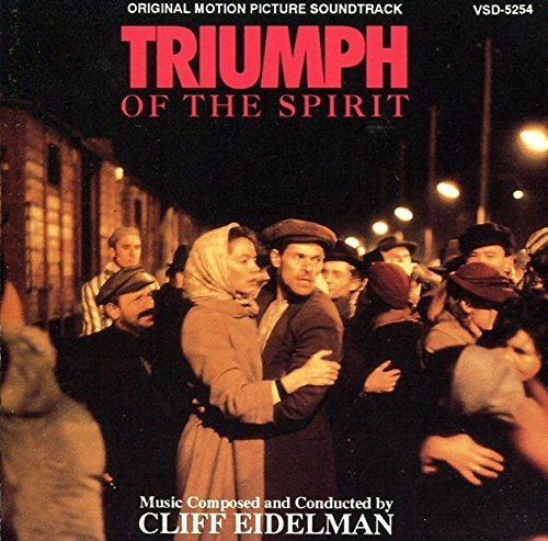 Triumph Of The Spirit Soundtrack Music By Cliff Eidelman
