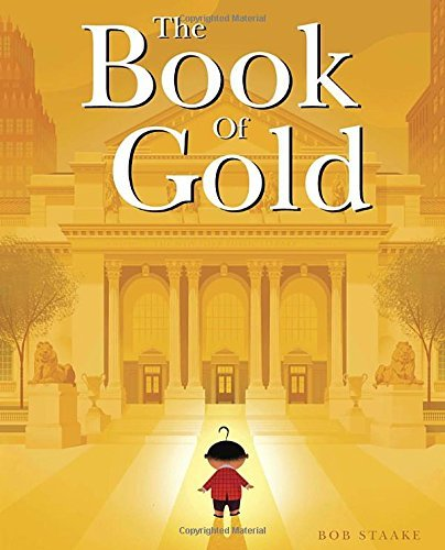 Bob Staake The Book Of Gold