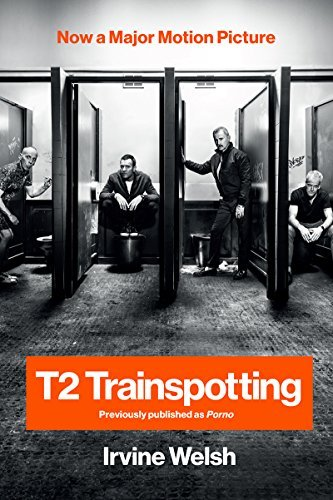 Irvine Welsh T2 Trainspotting Movie Tie In