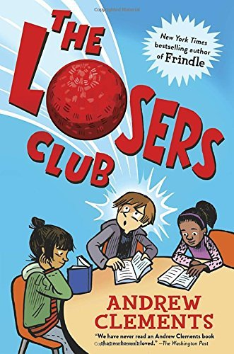 Andrew Clements The Losers Club