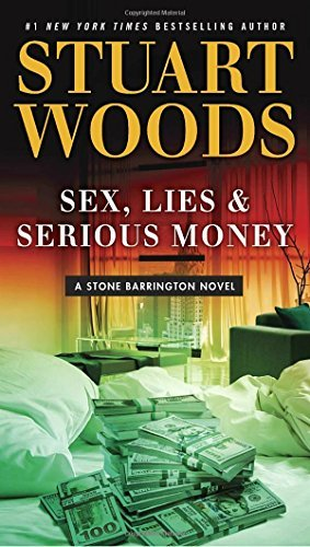 Stuart Woods Sex Lies & Serious Money