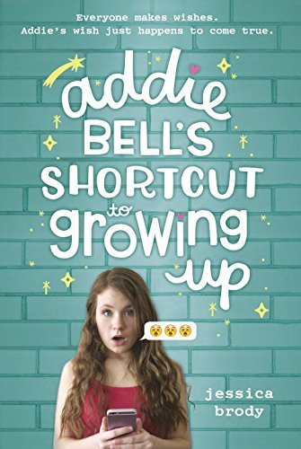 Jessica Brody Addie Bell's Shortcut To Growing Up