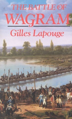 Gilles Lapouge The Battle Of Wagram