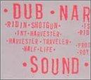 dub-narcotic-sound-system-ridin-shotgun